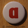 Lowercase A Button Badge