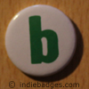 Lowercase B Button Badge