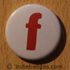 Lowercase F Button Badge