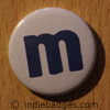 Lowercase M Button Badge