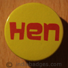 Hen 2 38mm Button Badge