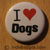 I Love Heart Dogs Button Badge