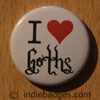I Love Heart Goths Button Badge