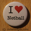 I Love Heart Netball Button Badge