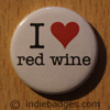 I Love Heart Red Wine Button Badge