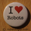 I Love Heart Robots Button Badge