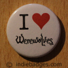 I Love Heart Werewolves Button Badge