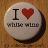 I Love Heart White Wine Button Badge