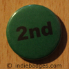 Green 2nd Button Badge