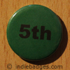 Green 5th Button Badge