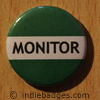 Green Monitor Button Badge
