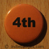 Orange 4th Button Badge