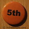 Orange 5th Button Badge