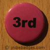Pink 3rd Button Badge