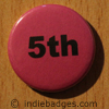 Pink 5th Button Badge