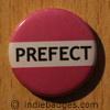 Pink Prefect Button Badge