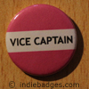 Pink Vice Captain Button Badge
