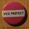 Pink Vice Prefect Button Badge