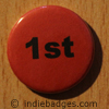 Red 1st Button Badge