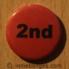 Red 2nd Button Badge