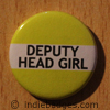Yellow Deputy Head Girl Button Badge