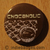 chocaholic button badge
