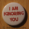 i am ignoring you button badge
