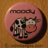Moody Cow Button Badge