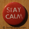 Stay Calm Button Badge