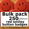 Bulk Pack 250 Red Traditional Smiley Face Button Badges