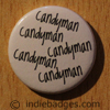 Candyman Button Badge