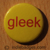 Gleek Button Badge